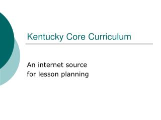 Kentucky Core Curriculum