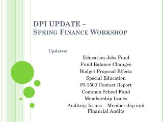 DPI UPDATE –  Spring Finance Workshop