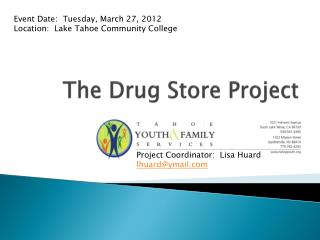 The Drug Store Project