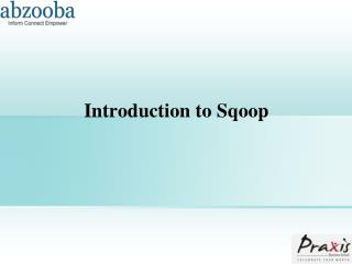 Introduction to  Sqoop