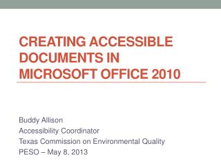 Creating Accessible  Documents in Microsoft  Office  2010