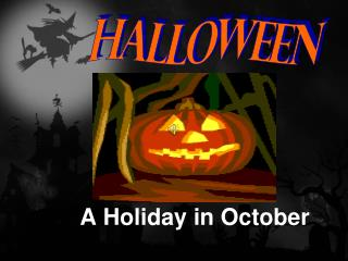 A Holiday in October