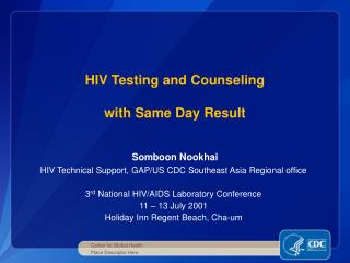 HIV Testing and Counseling  with Same Day Result