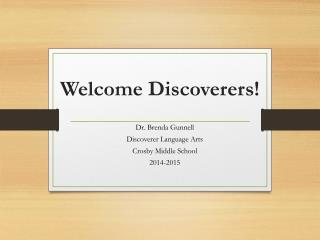 Welcome Discoverers!