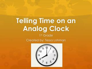 Telling Time on an Analog Clock