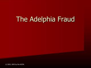 The Adelphia Fraud