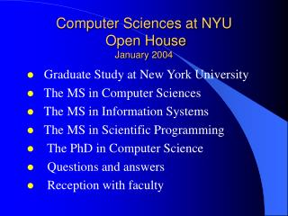 Computer Sciences at NYU  Open House January 2004