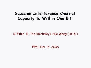 Gaussian Interference Channel Capacity to Within One Bit