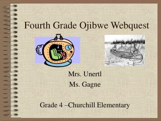 Fourth Grade Ojibwe Webquest