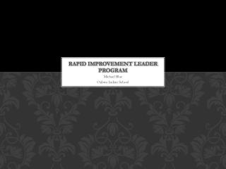 Rapid Improvement Leader Program
