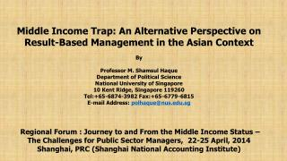 Middle Income Trap: An Alternative Perspective on Result-Based Management in the Asian Context By