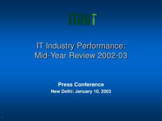 IT Industry Performance:  Mid-Year Review 2002-03