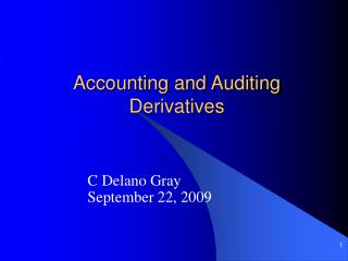 Accounting and Auditing Derivatives