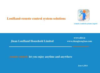 LonHand-remote control system solutions