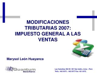 MODIFICACIONES  TRIBUTARIAS 2007: IMPUESTO GENERAL A LAS VENTAS