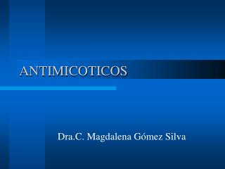 ANTIMICOTICOS