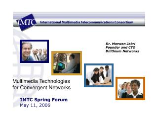 IMTC Spring Forum May 11, 2006