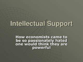 Intellectual Support