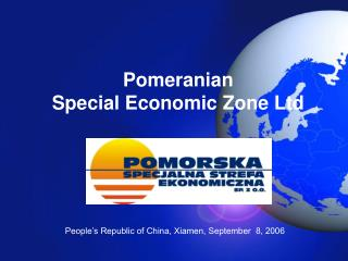Pomeranian  Special Economic Zone Ltd