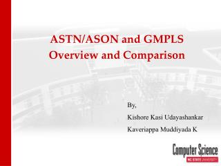 ASTN/ASON and GMPLS  Overview and Comparison