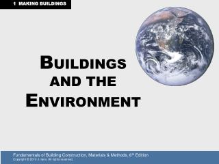 B UILDINGS  AND THE  E NVIRONMENT