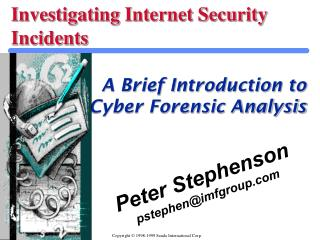 Investigating Internet Security Incidents