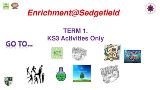 Enrichment@Sedgefield