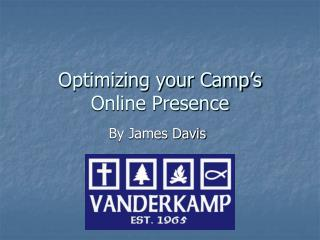 Optimizing your Camp's  Online Presence