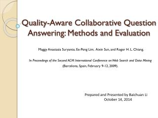 Quality-Aware Collaborative Question Answering: Methods and Evaluation