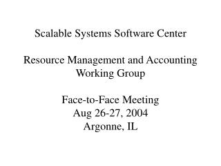Resource Management and Accounting Working Group