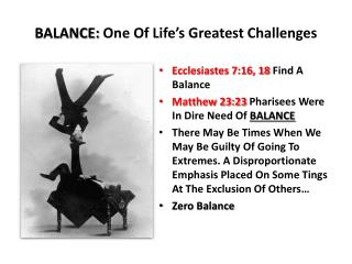 BALANCE:  One Of Life's Greatest Challenges