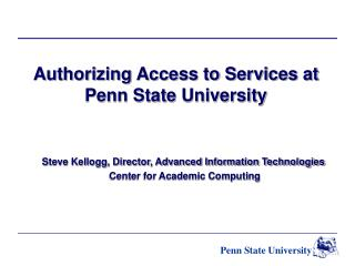 Authorizing Access to Services at Penn State University