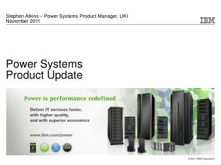 Power Systems Product Update