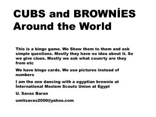 CUBS and BROWNİES Around the World