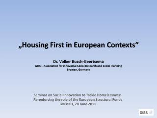 Housing First Projects and Housing Led Strategies