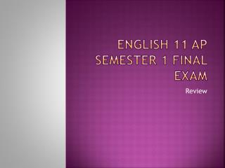 English 11 AP Semester 1 Final Exam