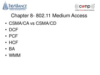 Chapter 8- 802.11 Medium Access