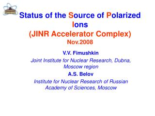 Status of the Source of Polarized Ions JINR Accelerator Complex Nov.2008