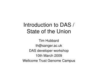 Introduction to DAS /  State of the Union