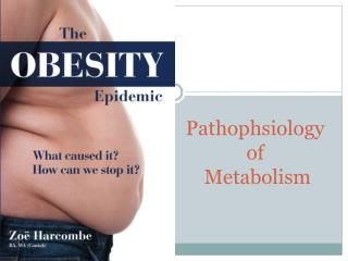 Pathophsiology  of  Metabolism