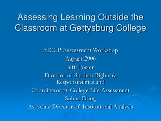 Assessing Learning Outside the Classroom at Gettysburg College