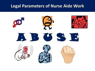 Legal Parameters of Nurse Aide Work