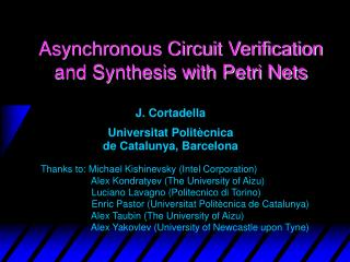 Asynchronous Circuit Verification and Synthesis with Petri Nets