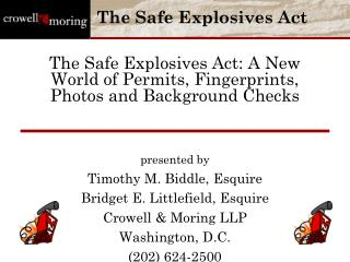 The Safe Explosives Act: A New World of Permits, Fingerprints, Photos and Background Checks
