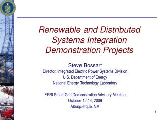 Renewable and Distributed  Systems Integration  Demonstration Projects