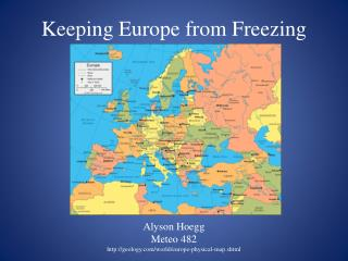 Keeping Europe from Freezing