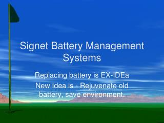 Signet Battery Management Systems