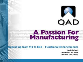 Upgrading from 9.0 to EB2 – Functional Enhancements