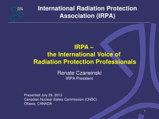 International Radiation Protection Association (IRPA)