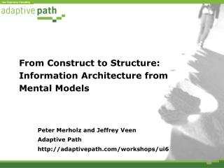 From Construct to Structure: Information Architecture from Mental Models